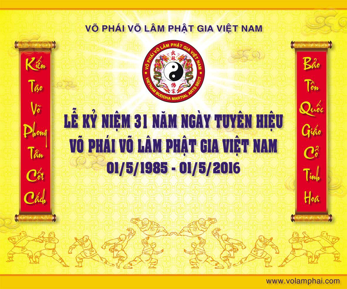 Kỷ niệm 31 năm thành lập Võ phái Võ Lâm Phật Gia Việt Nam